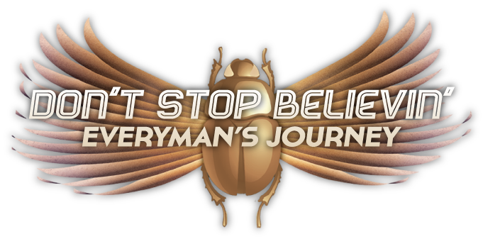 Don't Stop Believin' : Everyman's Journey